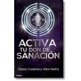 Ciencias De La Salud Activa Tu Don De Sanacion Autor: Caden