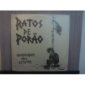 Lp Nac-ratos De Porão - Crucificados Pelo Sistem-frete 15,00
