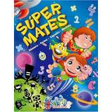 Super Mates; Editorial Garcia