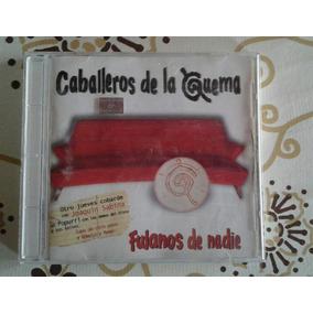 Cd Caballeros De La Quema Fulanos De Nadie J Sabina+demos