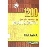 1200 Ejercicios Resueltos De Calculo Elemental