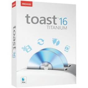 Roxio Toast 16 Titanium - Última Versão Para Mac Os