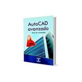 Autocad Avanzado Guía De Comandos Digital