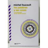 Las Palabras Y Las Cosas - Foucault - Envio Gratis Caba