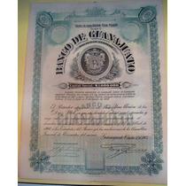 Antiguo Bono-accion Banco De Guanajuato 1906 Con Cupones !!