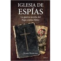 Libro Iglesia De Espías - Mark Riebling