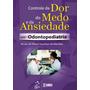 Ebook Pdf Controle Da Dor Do Medo E Da Ansiedade Em Odontope