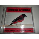 Cd - Canto De Pintassilgo-da-venezuela - Canto De Pássaros
