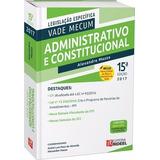 Vade Mecum Administrativo E Constitucional 15ª Ed Promoção