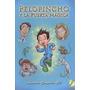 Plan Lector, Pelopincho Y La Puerta Mágica, Educación Prima