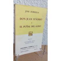 Don Juan Tenorio Y El Puñal Del Godo Jose Zorrilla Porrua