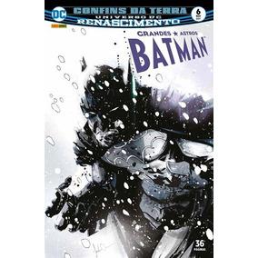 Grandes Astros Batman 6 Nos Confins Da Terra Renascimento Dc