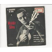 Waldir Silva - Ninguém Vive Sem Ninguém - Compacto - Ep 98