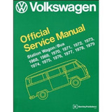 Volkswagen Station Wagon/bus Official Service Manual: Type