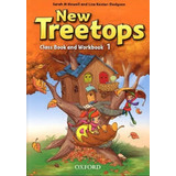New Treetops 1, Student´s Book + Workbook, Ed. Oxford.