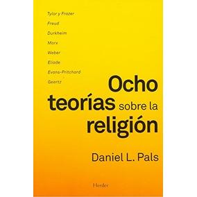 Libro Ocho Teorias Sobre La Religion - Nuevo