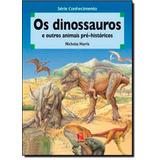 Dinossauros E Outros Animais Pré-históricos, Os
