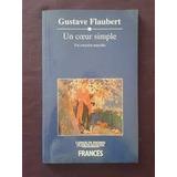 Libro Bilingue Un Coeur Simple - Flaubert - Planeta Agostini
