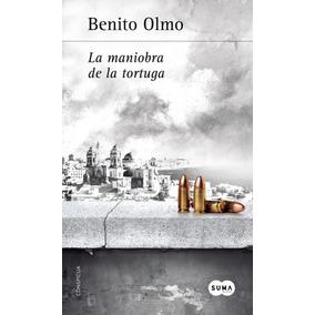 La Maniobra De La Tortuga(libro Novela Y Narrativa)
