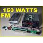 Quieres Montar Emisora Radio Fm De 150 Watts 150w
