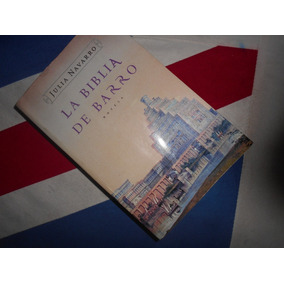 La Biblia De Barro Julia Navarro