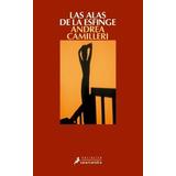 Andrea Camilleri   Las Alas De La Esfinge   Envio Gratis