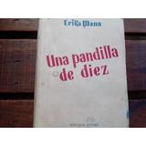 Libro Antiguo Una Pandilla De Diez 1944 Lectura, Cuentos