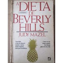 Judy Mazel A Dieta De Beverly Hills 4ª Ed Editora Record
