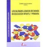 Bloques Lógicos De Dienes En Educación Infantil Y Primaria,