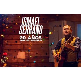 Cd+dvd Ismael Serrano 20 Años Hoy Es Siempre 2 Cds+ 1 Dvd