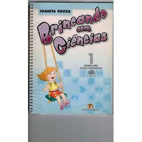 Livro Brincando Com Ciências 1ª Série 2° Ano