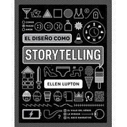 Libro El Diseño Como Storytelling
