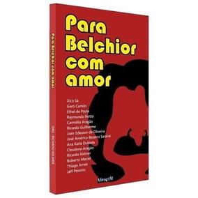 Livro Para Belchior Com Amor