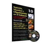 Nutriciòn,vitaminas Y Oligoelementos En El Embarazo,gallo,