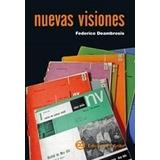 Nuevas Visiones - Deambrosis - Editorial Infinito