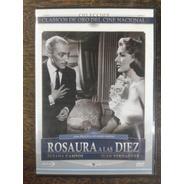 Rosaura A Las Diez * Juan Verdaguer * Dvd Original *