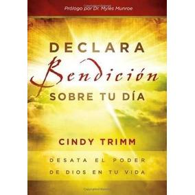 Libro Declara Bendicion Sobre Tu Dia: Desata El Poder De Dio