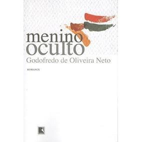 Livro Menino Oculto Godofredo De Oliveira Neto