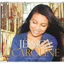 Cd-sonhos Cantora Jessica Caroline