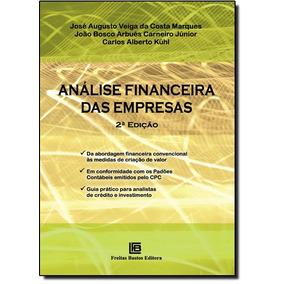 Análise Financeira Das Empresas De José Augusto Veiga Da Cos