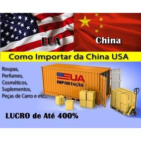 Curso Aprenda Como Importar Da China E Dos Estados Unidos