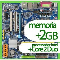 Kit Placa Mãe Gigabyte Ga-q35m-s2 + Processador +2gb Memoria