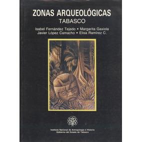 Zonas Arqueológicas . Tabasco