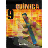 Libro Quimica 9no Grado De Santillana Usado ( Julia Flores)