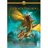 Livro Os Heróis Do Olimpo - O Herói Perdido Rick Riordan