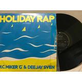 Mc Miker G & Dee Jay Sven Hollyday Rap Vinyl 12 Edición Mexi