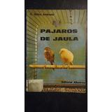 Pajaros De Jaula C. Selva Andrade