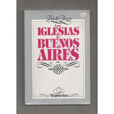 Adolfo Jasca Las Iglesias De Buenos Aires