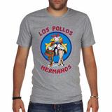 Remera Los Pollos Hermanos Breaking Bad Series Somos Local!