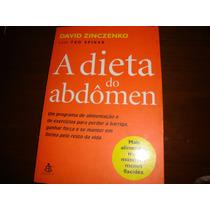 A Dieta Do Abdomen - David Zinczenko ( Ano 2005 ) Excelente